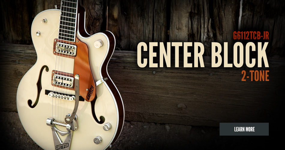 G6112TCB-JR Center-Block 2-Tone